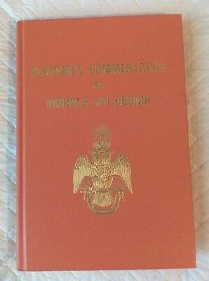 Clausen's Commentaries on Morals & Dogma (HC) (2nd Ed 3rd Printing 1979)