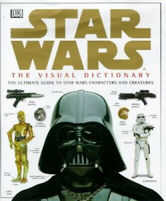 Star Wars Visual Dictionary by Reynolds, David West Hardback Book The Cheap Fast