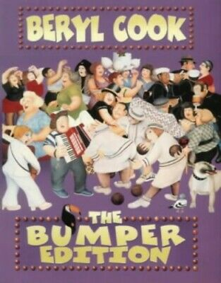 Beryl Cook: The Bumper Edition by Beryl Cook Hardback Book The Cheap Fast Free