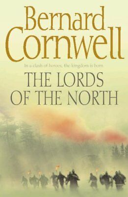 The Lords of the North (The Last Kingdom Series... by Cornwell, Bernard Hardback