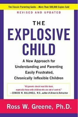 NEW The Explosive Child By Ross W Greene Paperback Free Shipping