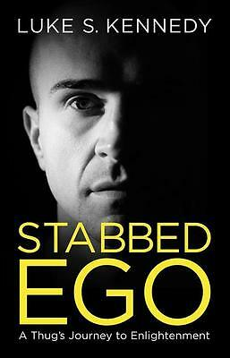 NEW Stabbed Ego By Luke S. Kennedy Paperback Free Shipping