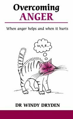 Overcoming Anger: When anger helps and when it ... by Dryden, Dr Windy Paperback