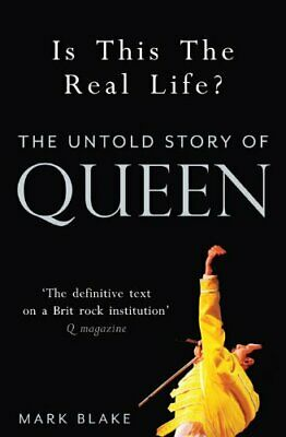 Is This the Real Life?: The Untold Story of Queen by Blake, Mark Book The Cheap