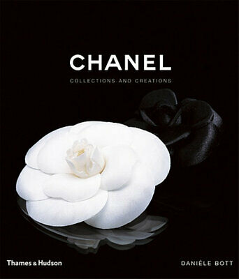 NEW Chanel : Collections and Creations By Daniele Bott Hardcover Free Shipping