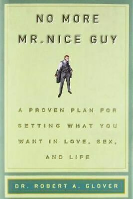 NEW No More MR Nice Guy By Robert A. Glover Hardcover Free Shipping