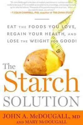NEW The Starch Solution By Mary A. McDougall Paperback Free Shipping