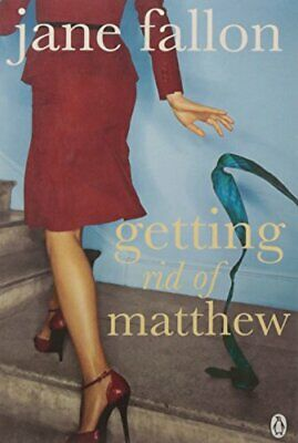 Getting Rid of Matthew, Fallon, Jane Paperback Book The Cheap Fast Free Post