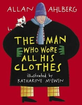 The Man Who Wore All His Clothes by Ahlberg, Allan Paperback Book The Cheap Fast