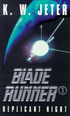 Blade Runner 3: Replicant Night, Jeter, K. W. Paperback Book The Cheap Fast Free