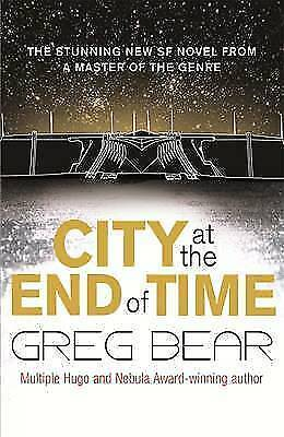 City at the End of Time by Greg Bear, Book, New (Paperback)
