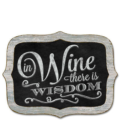 Chalk it Up Wood Sign--IN WINE THERE IS WISDOM--Large Plaque