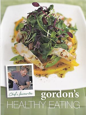 Gordon Ramsay's Healthy Eating by Quadrille Publishing Ltd (2012)