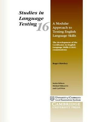 A Modular Approach to Testing English Language Skills: The Development of the C