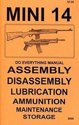 Ruger  Mini 14  30  AC556 Rifles  Do Everything Manual DISASSEMBLY CARE BOOK