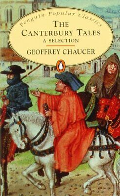 The Canterbury Tales (Penguin Popular Classics) by Geoffrey Chaucer 0141197749