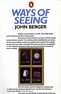 Ways of Seeing: Based on the BBC Television Series by Berger, John Paperback The