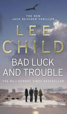 Bad Luck And Trouble: (Jack Reacher 11) by Child, Lee Book The Cheap Fast Free