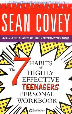 The 7 Habits of Highly Effective Teenagers: Personal Workbook (Covey) By Sean C