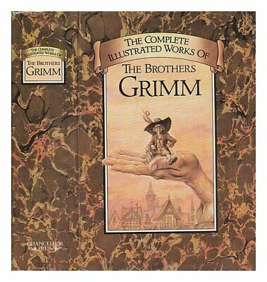Complete Illustrated Stories by Grimm, Wilhelm Hardback Book The Cheap Fast Free