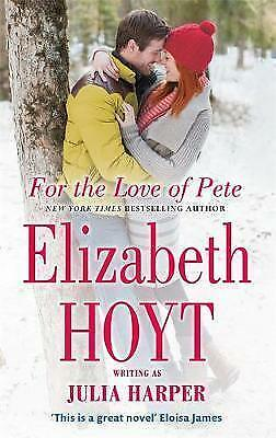 For the Love of Pete by Hoyt, Elizabeth