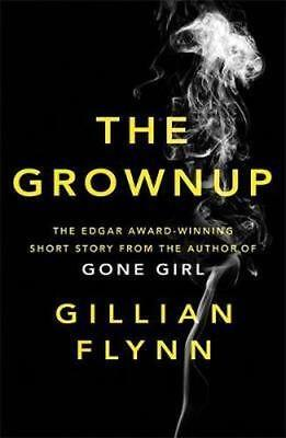 NEW The Grownup By Gillian Flynn Paperback Free Shipping