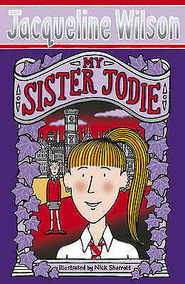 My Sister Jodie by Jacqueline Wilson (Paperback, 2009) New Book