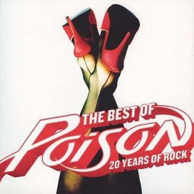 Poison : The Best Of: 20 Years of Rock CD (2006) ***NEW*** Fast and FREE P & P