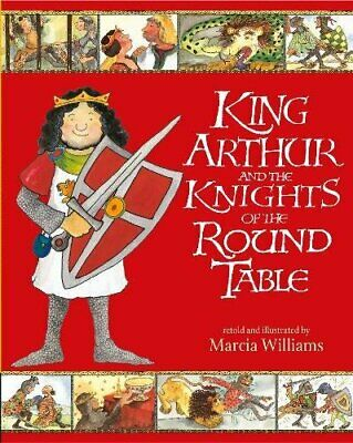 King Arthur and the Knights of the Round Table ... by Williams, Marcia Paperback