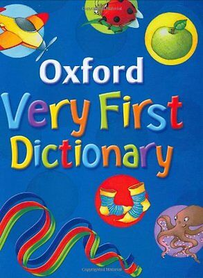 Oxford Very First Dictionary (2007 edition) By Clare Kirtley, Georgie Birkett