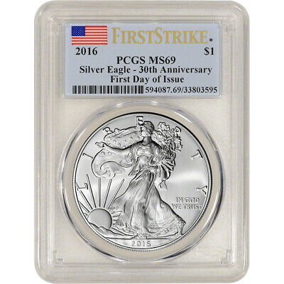 2016 American Silver Eagle - PCGS MS69 - First Strike - First Day of Issue