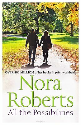 All the Possibilities by Nora Roberts (Paperback, 2013)