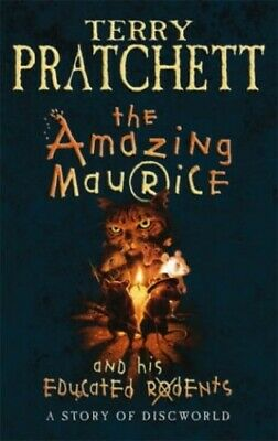 The Amazing Maurice and His Educated Rodents by Terry Pratchett Hardback Book