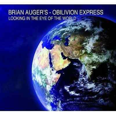 Brian Auger's Oblivion Express-Looking in the Eye of the World CD NEW