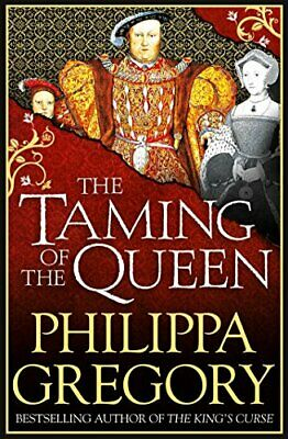 The Taming of the Queen by Gregory, Philippa Book The Cheap Fast Free Post