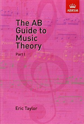 The AB Guide to Music Theory Vol 1 by Taylor, Eric Paperback Book The Cheap Fast