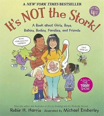 NEW It's Not the Stork! By Robie H. Harris Paperback Free Shipping