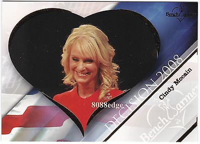 2008 BENCHWARMER DECISION INSERT CARD: CINDY McCAIN #2 OF 5 PRESIDENTIAL RACE
