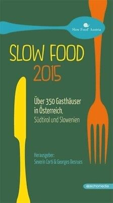 Slow Food 2015 - 9783902900753 PORTOFREI