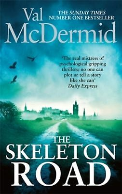 The Skeleton Road by Val McDermid (Paperback) New Book