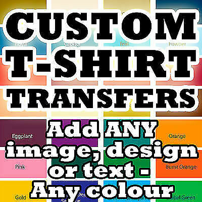 Custom Iron Transfer T Shirt Tshirt With Design Image Text Any Colour!!