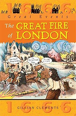 Great Fire Of London (Great Events) by Clements, Gillian Paperback Book The