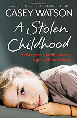 A Stolen Childhood, Watson, Casey Book The Cheap Fast Free Post