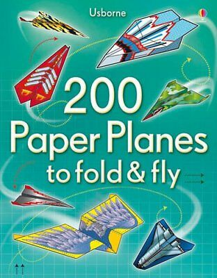 200 Paper Planes to Fold and Fly, Various Book The Cheap Fast Free Post