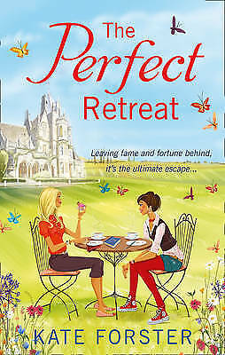 The Perfect Retreat by Kate Forster (Paperback)