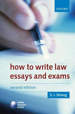 How to Write Law Essays & Exams by Strong, S I Paperback Book The Cheap Fast