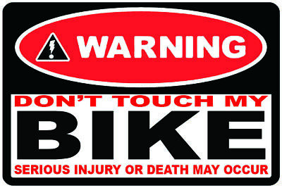 4 x Warning dont touch my bike decal sticker Motorbike Scooter Motorcycle Funny