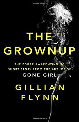 The Grownup by Flynn, Gillian Book The Cheap Fast Free Post