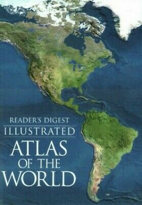Illustrated Atlas of the World (World Atlas) by Reader's Digest Hardback Book