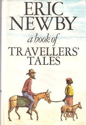 A Book of Travellers' Tales By Eric Newby. 9780002172387